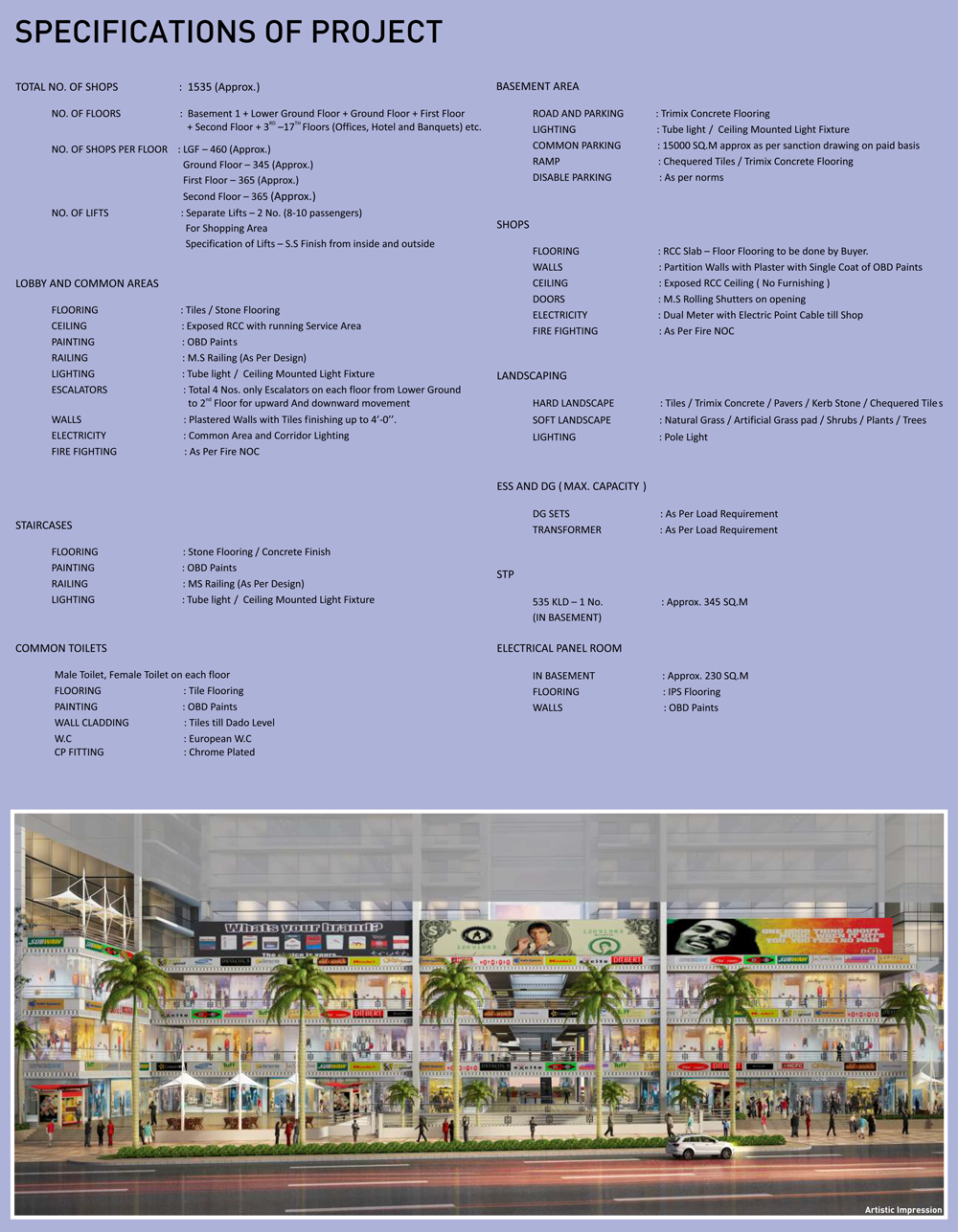 Gaur City Center Specifications